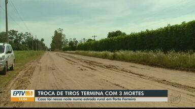 Três homens morrem em troca de tiros com a Polícia Militar em Porto Ferreira - Caso aconteceu na noite desta segunda-feira.