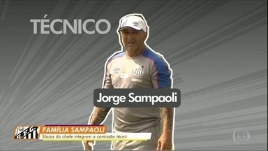 Conheça a família Sampaoli no Santos - Conheça a família Sampaoli no Santos