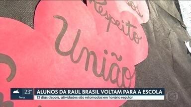 Alunos da Raul Brasil voltam para a escola - 13 dias depois da tragédia, estudantes fazem atividades de acolhimento