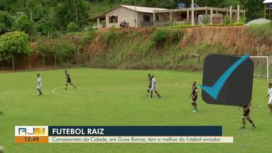 Campeonato da Cidade, em Duas Barras, tem o melhor do futebol amador - Assista a seguir.
