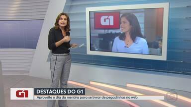 G1 no MG1: Aproveite o dia da mentira para se livrar de pegadinhas na web - Enquanto dia primeiro de abril é o dia da mentira, o dia 2 ser tornou o dia internacional da checagem de fatos.