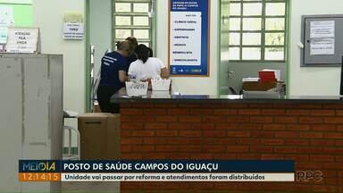 Posto de saúde do Campos do Iguaçu fecha para reforma e atendimentos foram distribuídos - A Unidade vai ficar fechada até a primeira quinzena de maio.