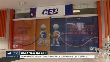CEB divulga balanço financeiro - Com uma dívida acumulada de R$ 1 bilhão, a Companhia apresentou um plano de negócios para cortar gastos e voltar a ter resultados positivos.