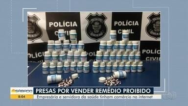 Ação prende funcionária da Secretaria de Saúde de Piracanjuba e dona de farmácia - Segundo a polícia, as duas mulheres são suspeitas de vender remédios para emagrecimento proibidos pela Anvisa. Prefeito da cidade diz que servidora será demitida.