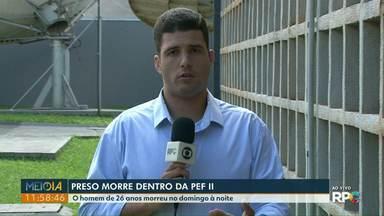 Preso morre dentro de Penitenciária de Foz do Iguaçu - O homem, de 26 anos, morreu no domingo (7).