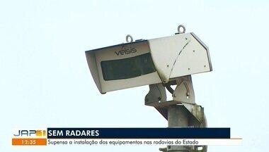 Governo suspendeu na semana passada a implantação de novos radares nas rodovias - Medida preocupa quem passa pelo trecho urbano da BR-210 aqui em Macapá.