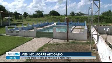 JPB2JP: Menino morre afogado e mãe está presa suspeita de homicídio e negligência - Caso aconteceu em Mari.