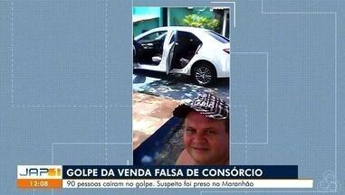 Investigação da Polícia civil mostra dezenas de vítimas que caíram no golpe de consórcio - Cerca de 90 pessoas caíram na falsa venda de consórcio. Suspeito foi preso no Estado do Maranhão.
