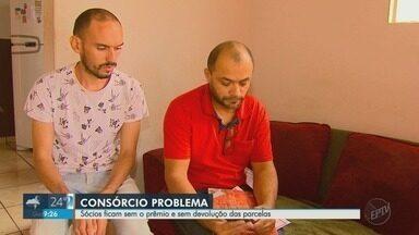 Sócios dizem estar sem prêmio após serem contemplados em consórcio em Ribeirão Preto - Eles alegam que foram sorteados logo na terceira prestação, mas não receberam.