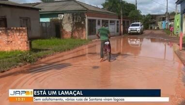 Sem asfaltamento várias ruas do município de Santana ficam alagadas - Moradores reclamam dos buracos e da falta de asfaltamento que trazem inúmeros transtornos.