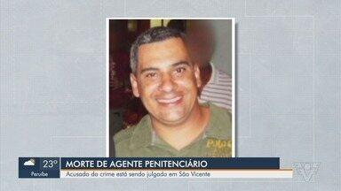 Acusado de matar agente penitenciário vai a julgamento no Fórum de São Vicente - Crime ocorreu em 2014. Acusado foi preso em 2016, depois de ficar na lista dos mais procurados do Estado de São Paulo.