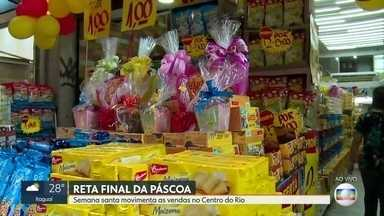 Semana santa movimenta o comércio no centro do Rio - Pesquisa da Proteste aponta que preço dos produtos podem variar em até 194%.