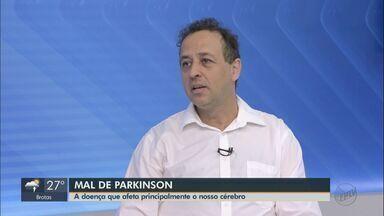 Especialista dá orientações sobre sintomas do Mal de Parkinson - Segundo Organização Mundial de Saúde, doença atinge 200 mil pessoas no Brasil.