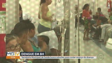 Prefeitura de BH busca soluções para conter avanço da dengue - Capital tem mais de 20 mil casos prováveis da doença.