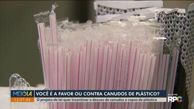 Você é contra ou a favor do fim do uso dos canudinhos de plástico? - O projeto de lei quer incentivar o desuso de canudos e copos de plástico