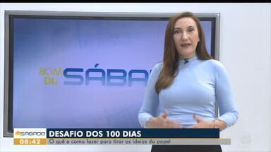 Bom Dia Sábado lança desafio dos 100 dias - Bom Dia Sábado lança desafio dos 100 dias