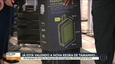 Começa a valer a nova regra para a bagagem de mão em Congonhas - Tamanho máximo para embarcar com mala de mão é 55cm X 35cm X 25cm. Peso máximo continua 10kg.