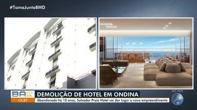 Grande hotel é demolido no bairro de Ondina, em Salvador - O Salvador Praia Hotel estava abandonado há 10 anos.