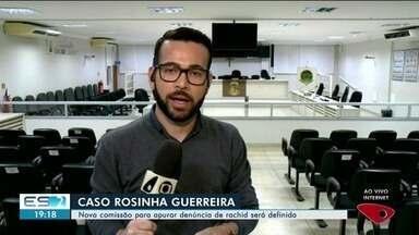 Nova comissão vai apurar denúncia de rachid contra Rosinha Guerreira em Linhares, ES - Rosinha é vereadora de Linhares.