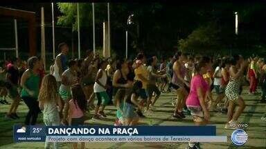Projeto Dançando na Praça leva atividade física para diversos bairros - Projeto Dançando na Praça leva atividade física para diversos bairros