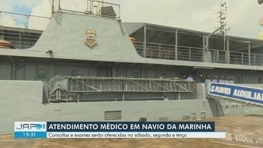 Navio da Marinha vai ofertar atendimento médico a moradores de Santana - Consultas e exames serão realizados nos dias 18, 20 e 21 e maio.