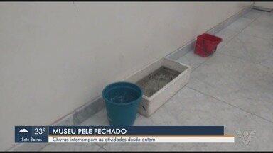 Museu Pelé tem atividades interrompidas por conta da chuva - Local ficará fechado até a conclusão da obra em um telhado de vidro do local.