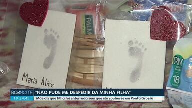 Polícia investiga se houve troca de corpos de bebês em hospital de Ponta Grossa - A mãe da bebê desconfiou da troca e fez a denúncia a polícia.