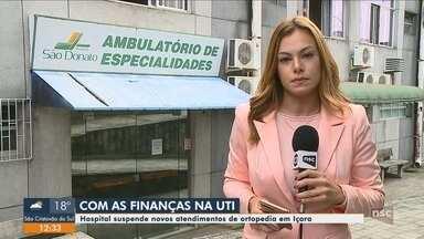 Hospital São Donato, de Içara, suspende atendimento ambulatorial na ortopedia - Hospital São Donato, de Içara, suspende atendimento ambulatorial na ortopedia