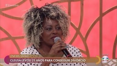 Cleusa levou 25 anos para conseguir o divórcio - Divórcio só saiu depois que desabafo de Cleusa viralizou nas redes sociais