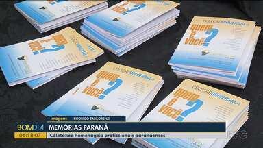 Memórias Paraná - Mais uma edição da coletânea com depoimentos de pessoas que se destacaram na história do Paraná é lançada em Curitiba
