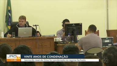 Vinte anos de condenação: Leonardo José da Silva foi condenado no regime fechado - Motorista foi acusado de matar técnica em enfermagem em Outubro do ano passado.