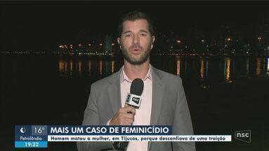 Homem é preso suspeito de feminicídio em Tijucas - Homem é preso suspeito de feminicídio em Tijucas