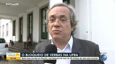Reitor da UFBA fala sobre bloqueio de recursos na universidade - Segundo o reitor, o bloqueio de mais de 40 milhões está mantido.