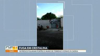 12 presos ainda estão foragidos da cadeia de Cristalina - 18 detentos escaparam do presídio nessa segunda (27). Eles pularam o portão e o muro de uma terreno vizinho à cadeia. Seis deles já foram recapturados.