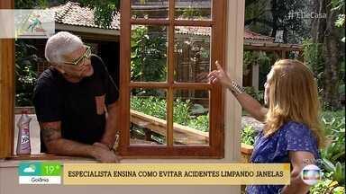 Especialista ensina como evitar acidentes limpando janelas - Confira as dica de Moacyr Duarte