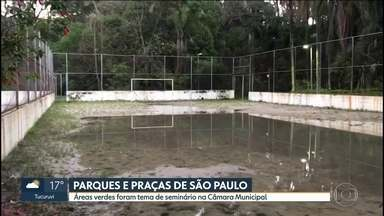 Parques e praças de São Paulo precisam de manutenção - Seminário na cidade discute planejamento para um futuro equilibrado.