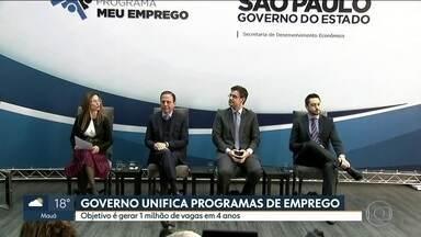 Governo de SP unifica programas de emprego - Objetivo é gerar um milhão de vagas em quatro anos. O estado de São Paulo tem quase quatro milhões de desempregados.