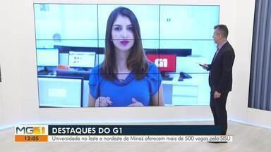 Confira os destaques do G1 Vales de Minas desta terça-feira (04) - Universidade no Leste e Nordeste de Minas oferecem mais de 500 vagas pelo SISU.