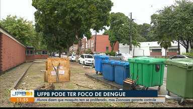 Alunos da UFPB denuncian focos de dengue na universidade - Alunos dizem que mosquito tem se proliferado, mas Zoonoses garante controle
