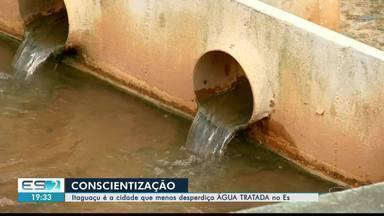 Itaguaçu é a cidade do ES com menos desperdício de água, no ES - O resultado é da conscientização dos moradores.
