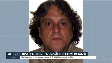 Justiça decreta prisão temporária do comerciante Paulo Cupertino Matias - Ele é acusado de ter assassinado o ator Rafael Miguel, o pai e a mãe dele.