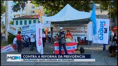 Manifestação contra a reforma da Previdência é realizada em Divinópolis - Representantes de sindicatos de trabalhadores e movimentos sociais se concentraram na tarde desta sexta (14) na Praça da Catedral, no Centro da cidade.