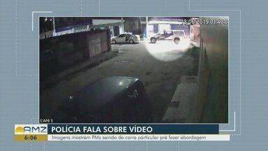 Vídeo mostra policiais fazendo abordagem saindo de carro particular - Familiares de homem desaparecido estão intrigados com imagens.