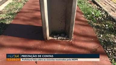 Prefeitura fala sobre as ciclovias mostradas pelo Meio-Dia Paraná - A prefeitura disse que já notificou a empresa que reformou a Avenida Felipe Wandscheer.