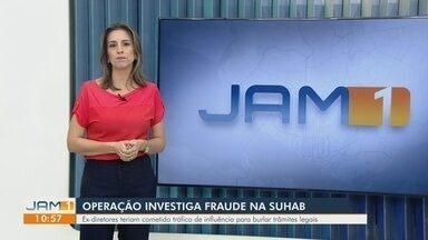 Operação investiga ex-diretores da Suhab por irregularidades em contratação - MPAM investiga crimes relacionados ao tráfico de influência, fraude e dispensa indevida de licitações.