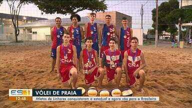 Atletas de Vôlei de Praia de Linhares se destacam em competições estaduais e nacionais - Equipe venceu campeonato e garantiu vaga no Brasileiro.