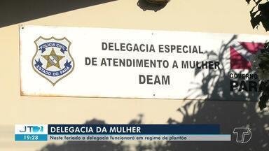 Delegacia da Mulher garante funcionamento durante feriado prolongado em Santarém - Dados mostram que crimes contra as mulheres acontecem com mais frequência nos feriados, por conta do excesso de consumo de álcool.