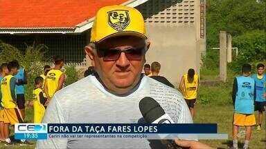Cariri não vai ter representantes na Taça Fares Lopes 2019 - Confira mais notícias em g1.globo.com/ce