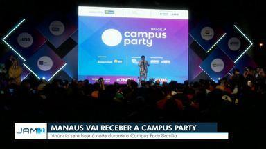 Campus Party chega a Manaus em 2020 - Anúncio foi feito durante terceira edição do evento em Brasília.