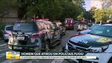 Homem que atirou em dois policiais militares na Vila Clementino fugiu - Confusão começou após uma briga por causa da compra de um carro.